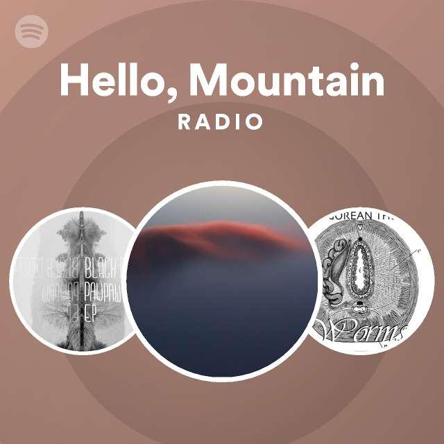 Hello, Mountain Radio