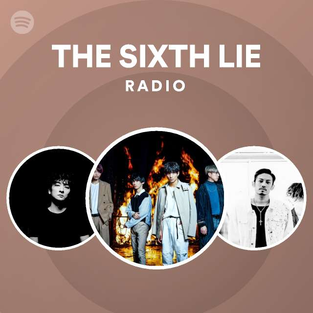THE SIXTH LIE Radioのサムネイル
