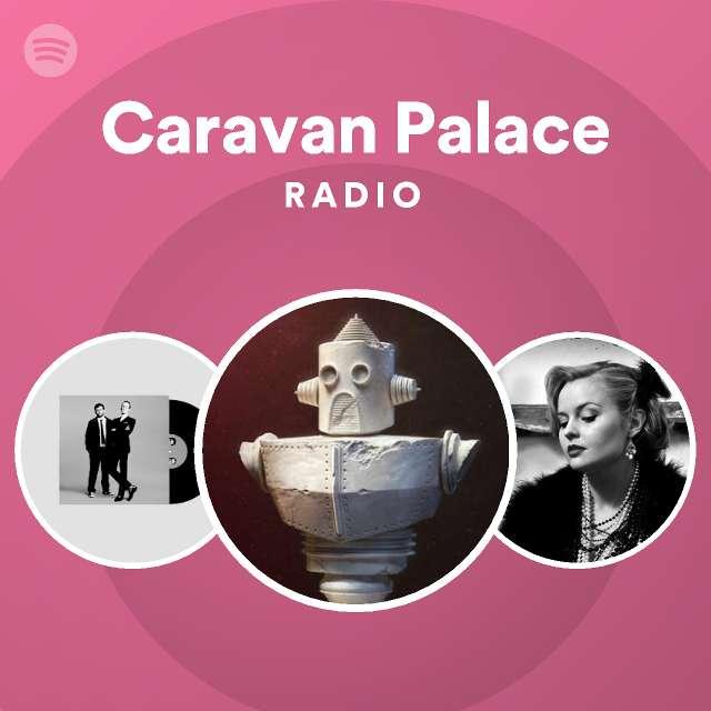 Caravan Palace Radio