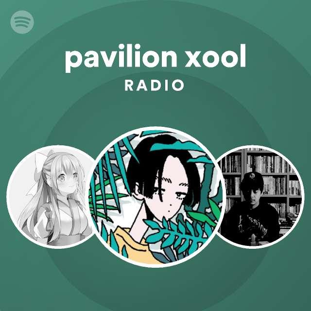pavilion xool Radioのサムネイル