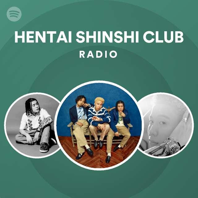 HENTAI SHINSHI CLUB Radioのサムネイル
