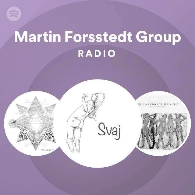 Martin Forsstedt Group Radio