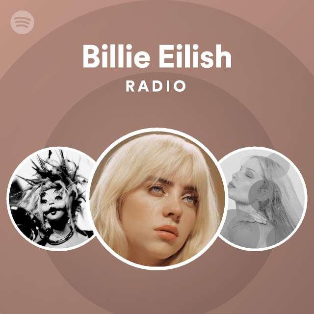 Billie Eilish Radio on Spotify