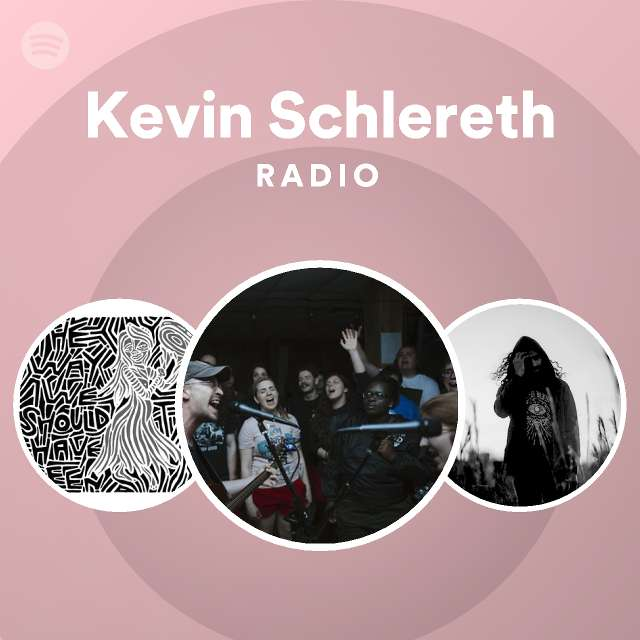 Kevin Schlereth Radio