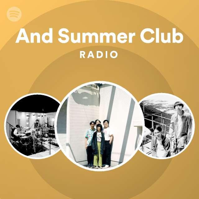 And Summer Club Radioのサムネイル