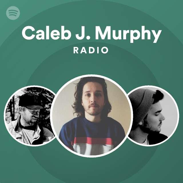 Caleb J. Murphy Radio