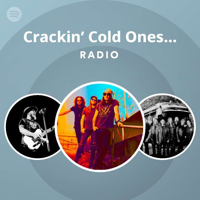 Crackin' Cold Ones With The Boys Radio