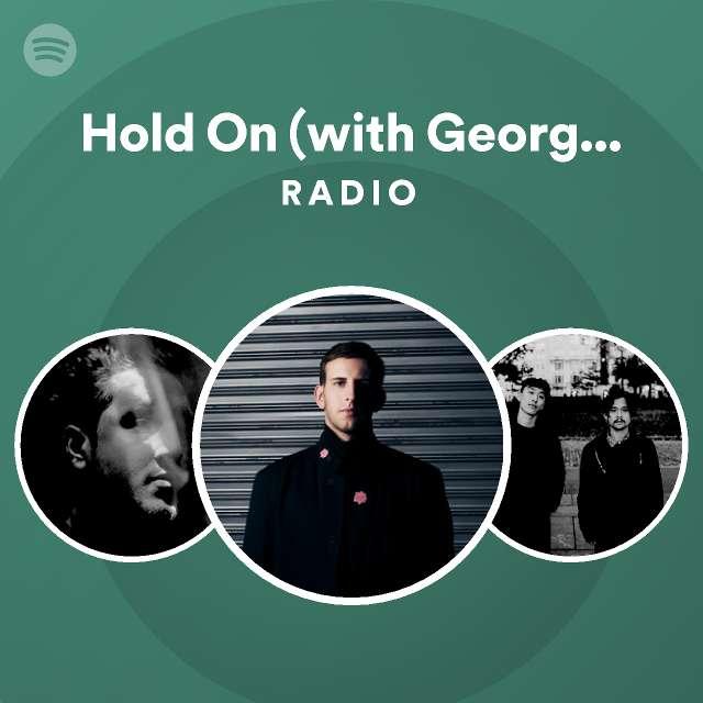 Hold On (with Georgia Ku) Radioのサムネイル