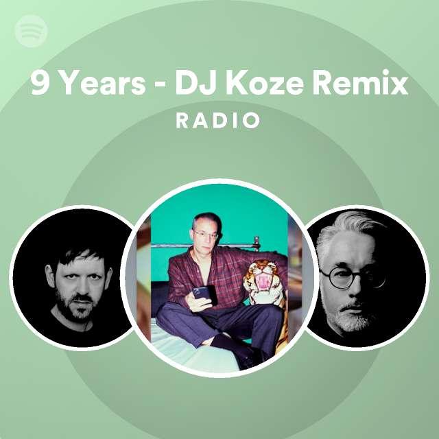 9 Years - DJ Koze Remix Radioのサムネイル