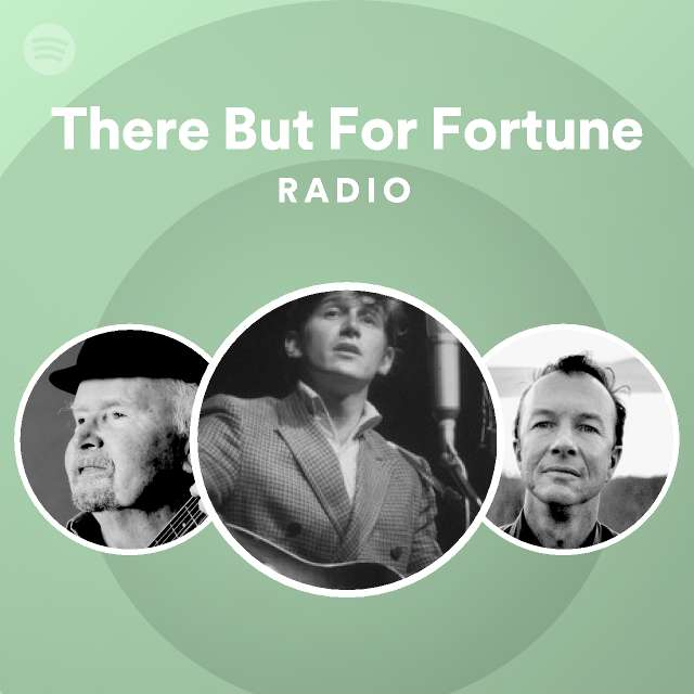 There But For Fortune Radio, a playlist by Spotify