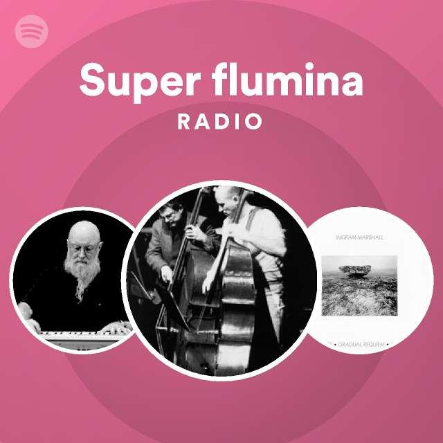 Super flumina: Super flumina Radioのサムネイル